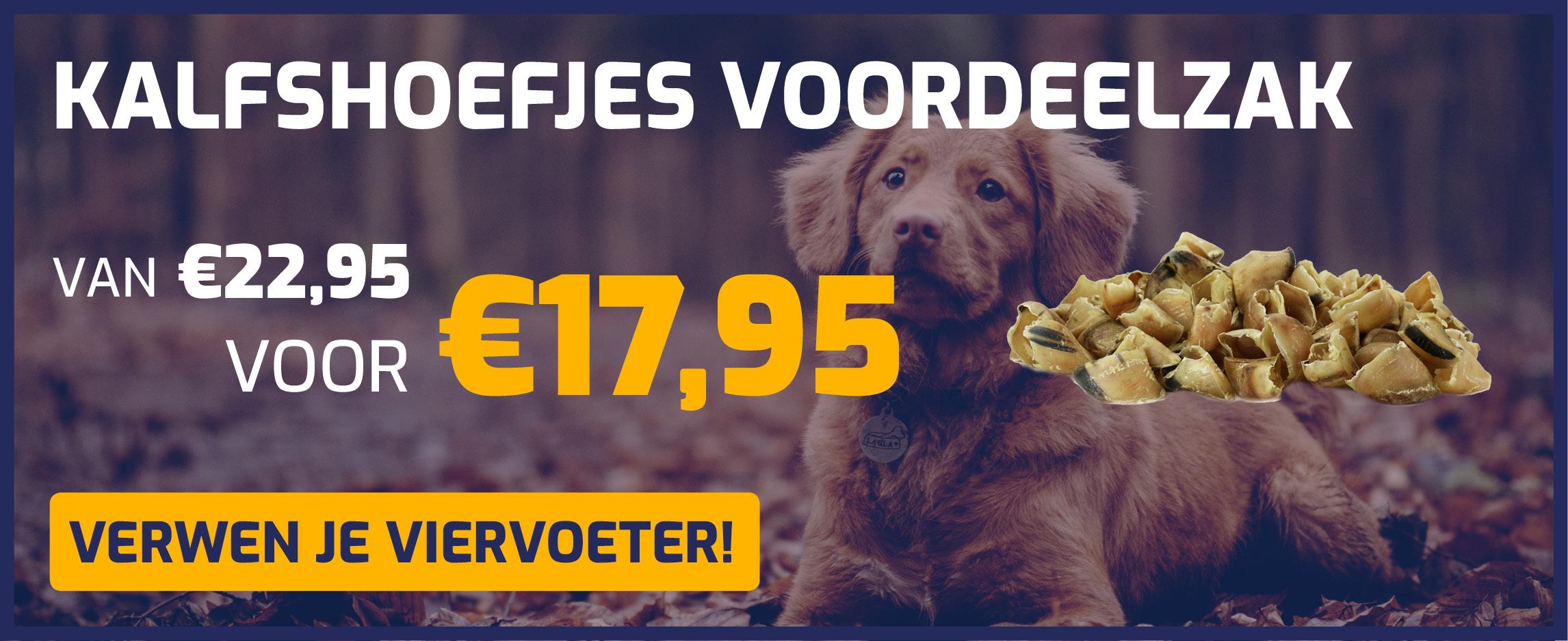 Kalfshoefjes voordeelzak, van €22,95 voor €14,95!