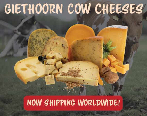 Giethoorn Gouda, Pure Giethoorn Cheese!